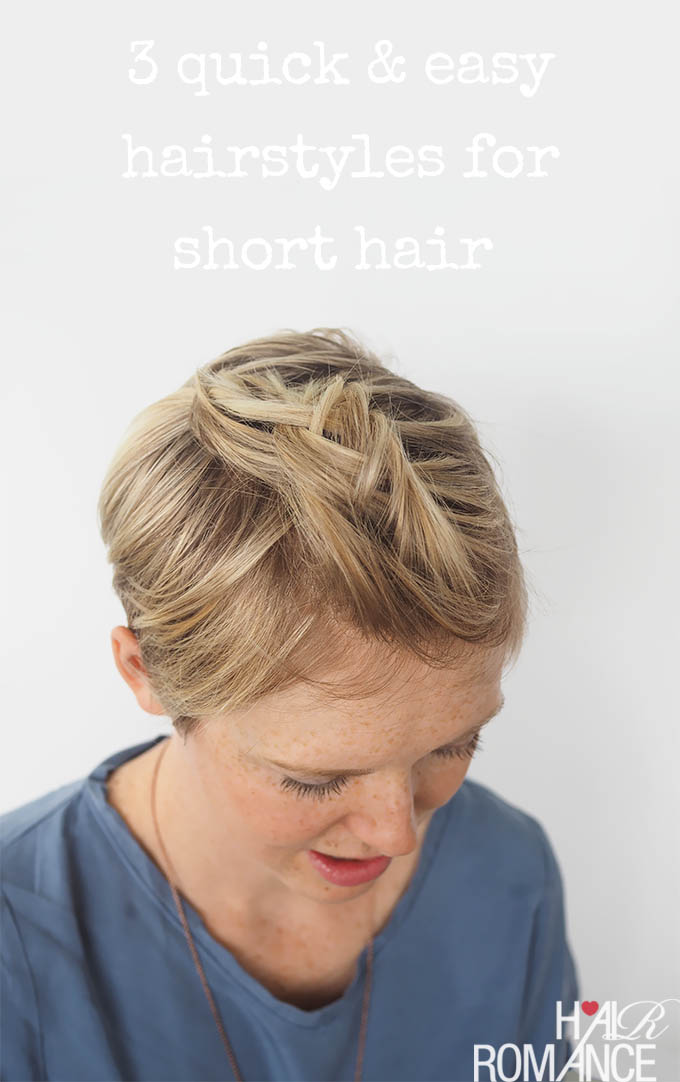 quick ways to style short hair 3 and easy ways to style hair hair 1858 | Hair Romance 3 quick and easy ways to style short hair