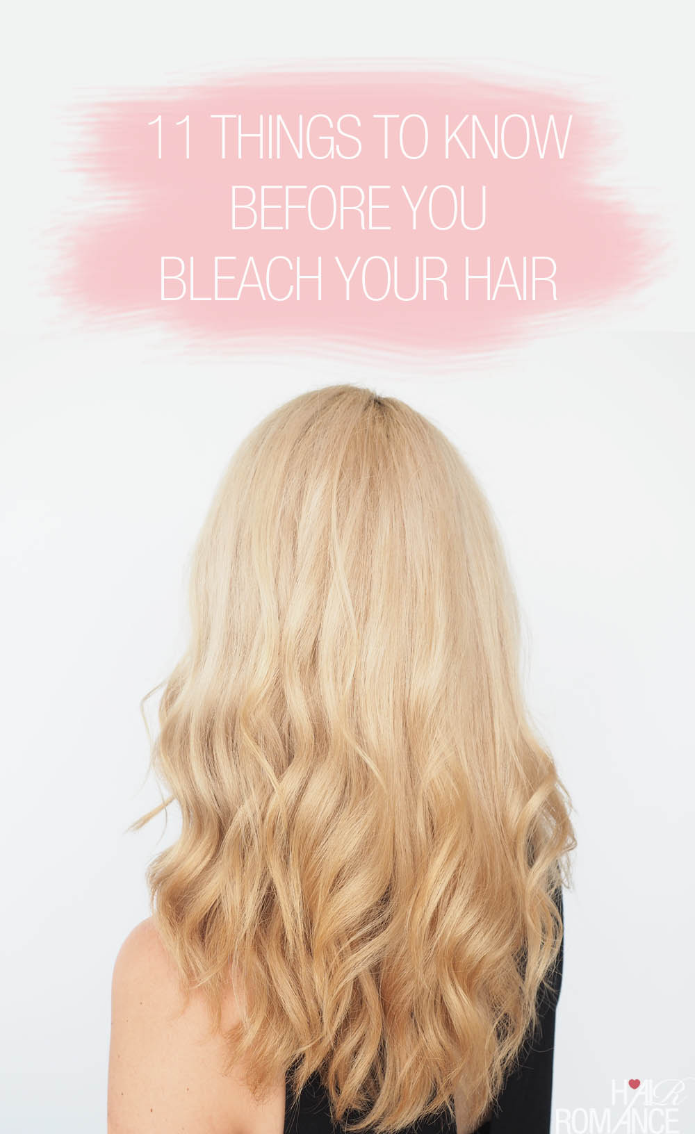 11 Things To Know Before You Bleach Your Hair Hair Romance