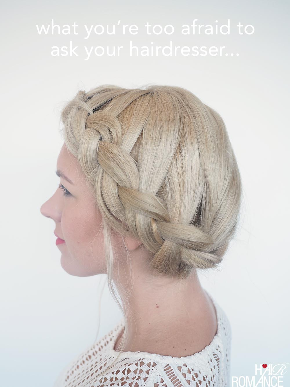 What you're too afraid to ask your hairdresser - Braids with Hair Romance