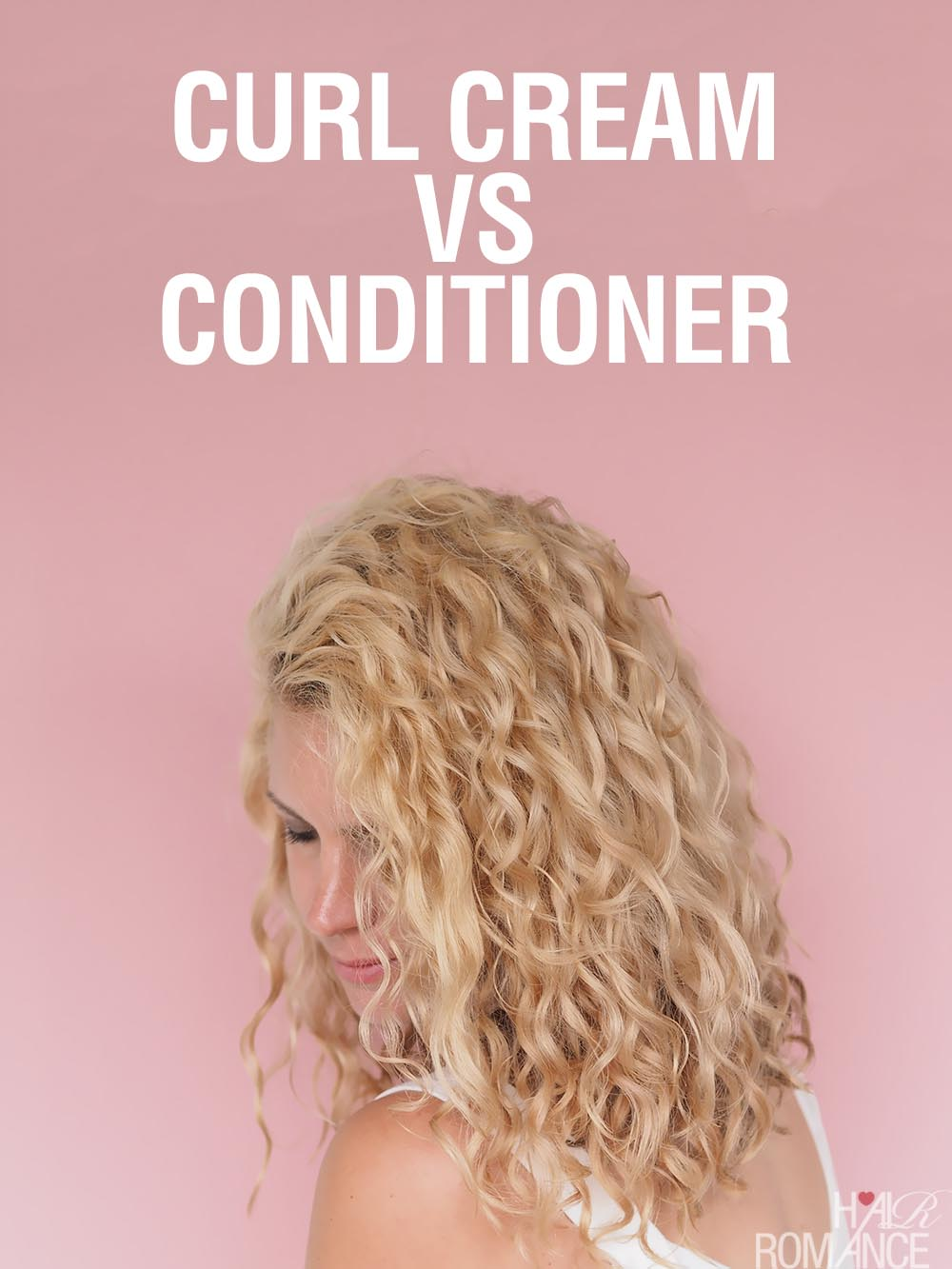 Curl cream vs conditioner