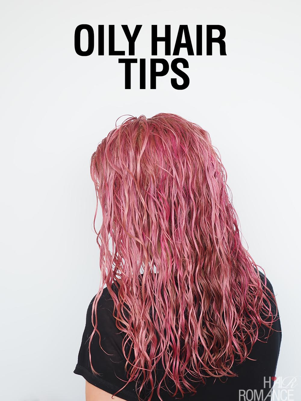 Oily Hair Tips