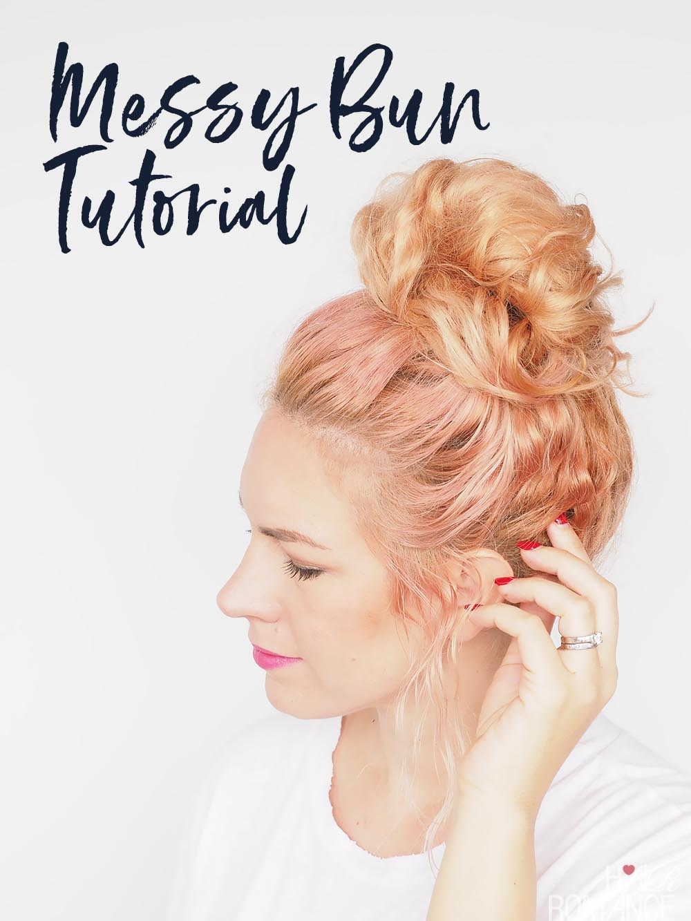 My straightforward messy bun tutorial