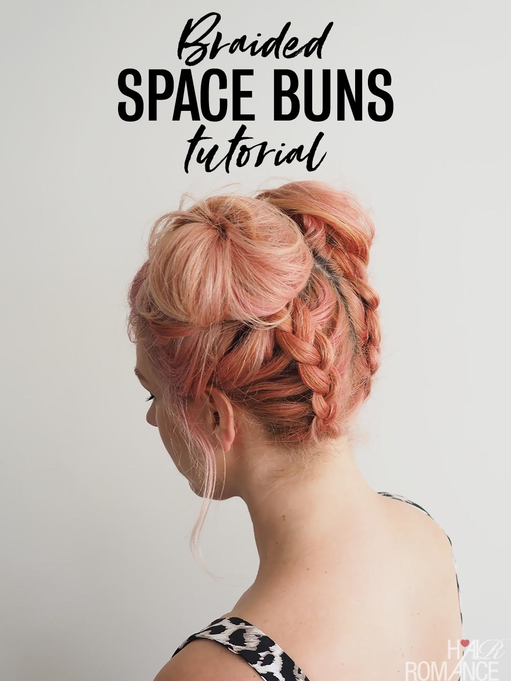 Diy Braided Space Buns Tutorial Hair Romance